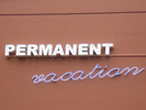 Permanent Vacation, 2008